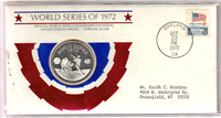 Franklin Mint  The World Series of 1972 Official Commemorative Medal and First Day Cover