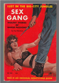 SEX GANG  Paul Merchant (Harlan Ellison)  (Nightstand 1503, 1959)